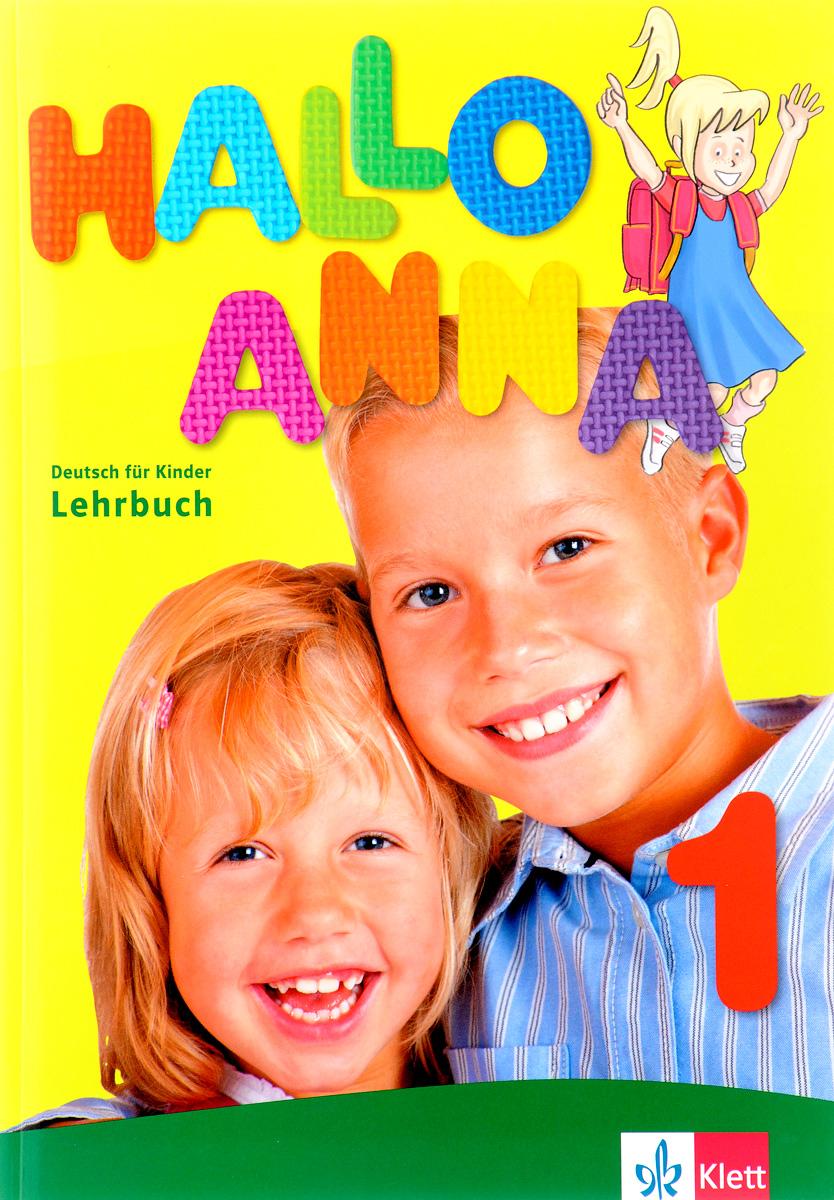 Hallo Anna 1. Lehrbuch (+ 2 CD) hallo anna 2 arbeitsbuch page 7