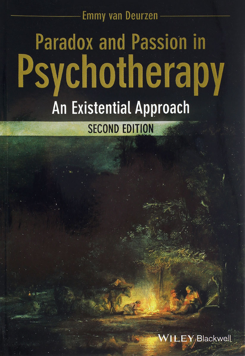 Paradox and Passion in Psychotherapy: An Existential Approach jeffrey kleinberg l the wiley blackwell handbook of group psychotherapy