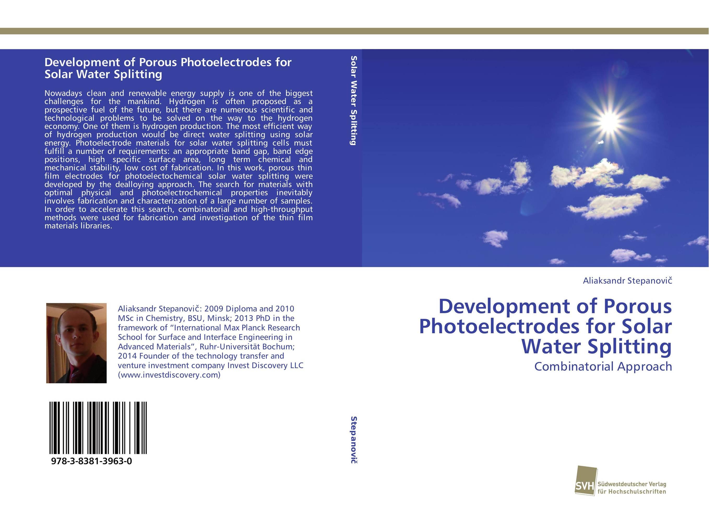 Development of Porous Photoelectrodes for Solar Water Splitting