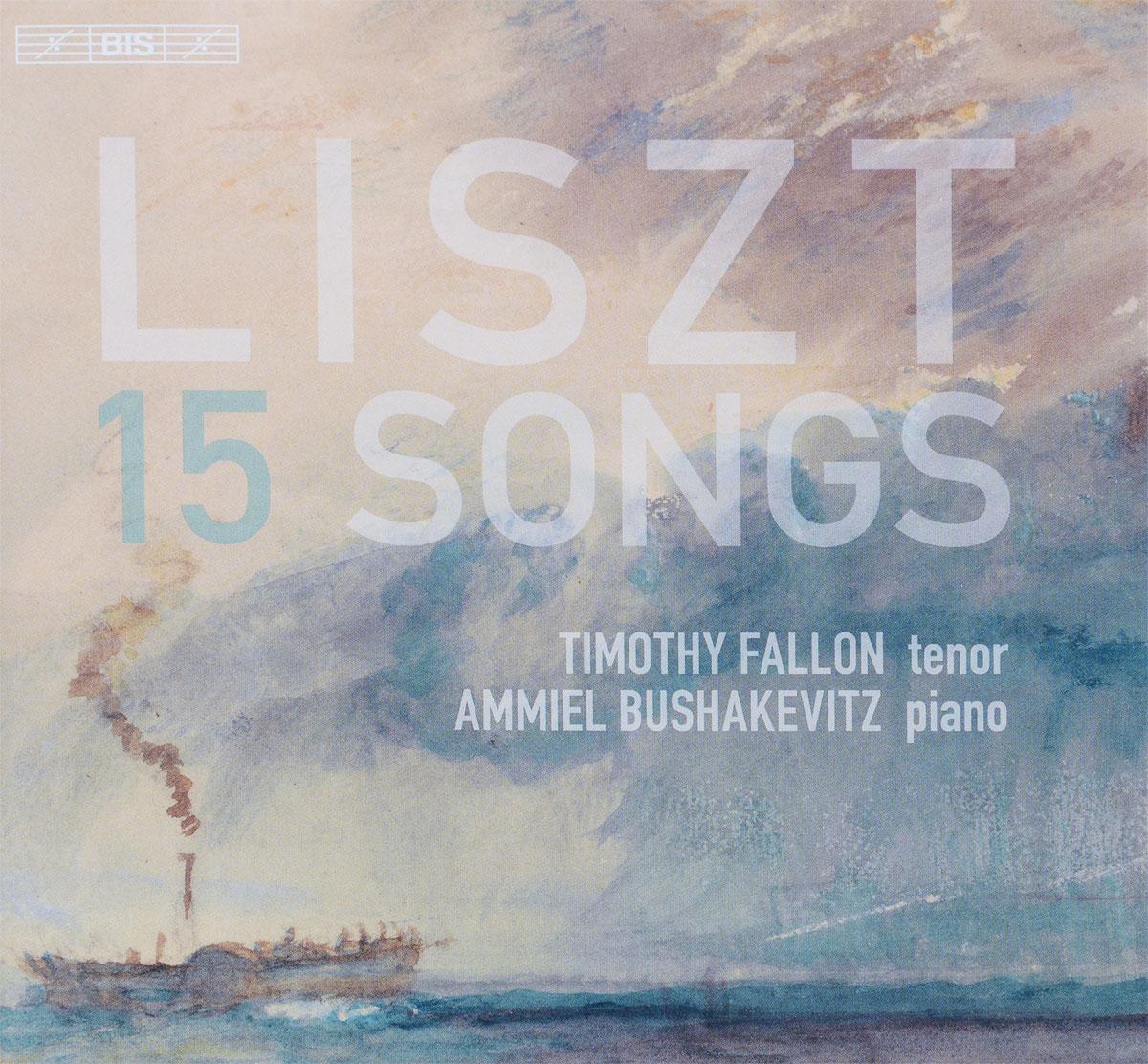 Timothy Fallon,Ammiel Bushakevitz Fallon. Ammiel Bushakevitz. Liszt. 15 Songs (SACD)