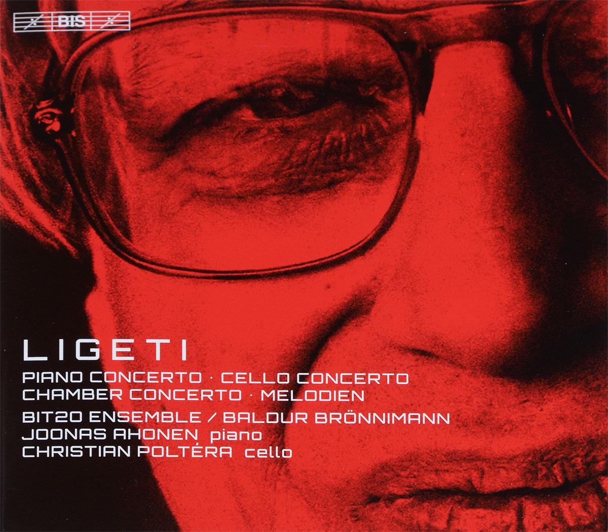 BIT20 Ensemble,Joonas Ahonen,Кристиан Полтера Baldur Bronnimann. BIT20 Ensemble. Joonas Ahonen. Christian Poltera. Ligeti. Concertos (SACD) цена