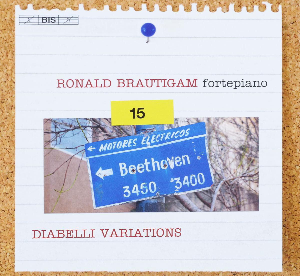 Роналд Броутайджем Ronald Brautigam. Beethoven. Complete Works for Solo Piano, Vol. 15 (SACD) шэрон бизали роналд броутайджем sharon bezaly ronald brautigam masterworks for flute and piano sacd