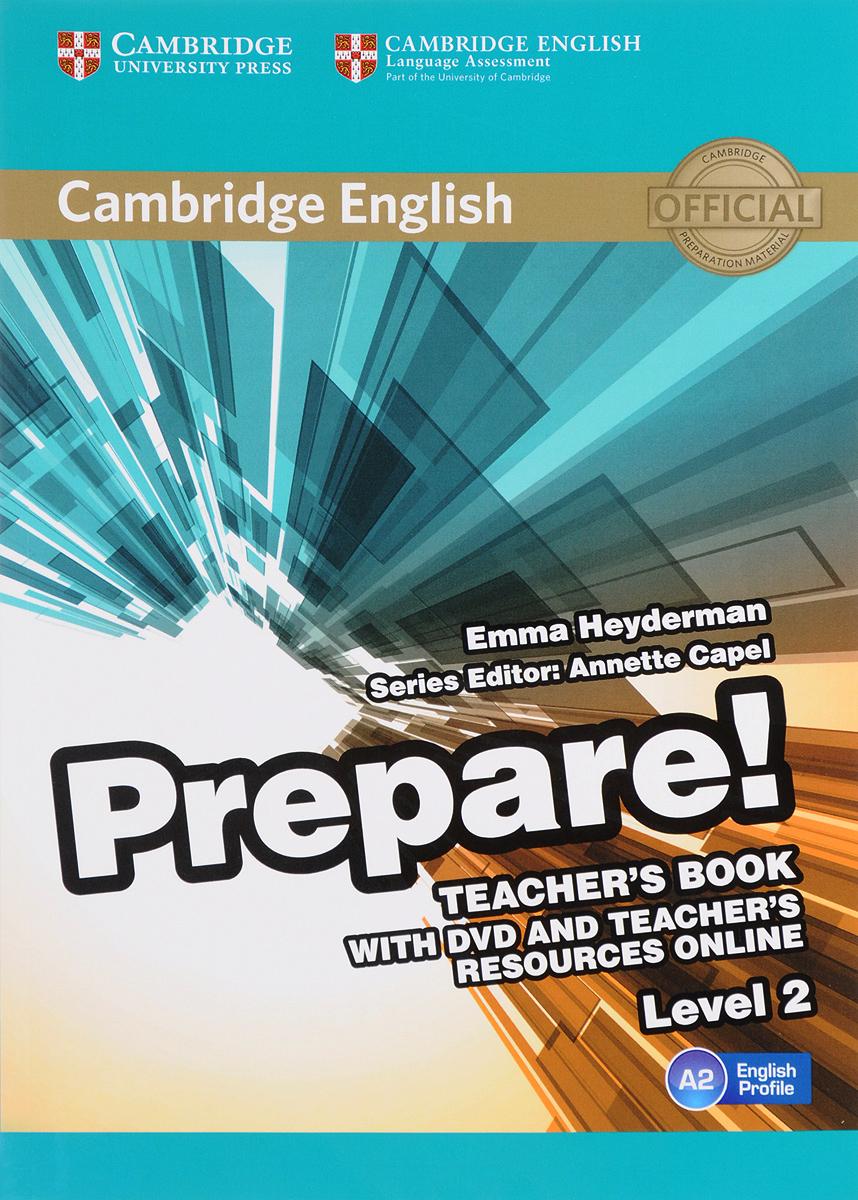 Cambridge English Prepare! Level 2 A2: Teacher's Book (+ DVD)
