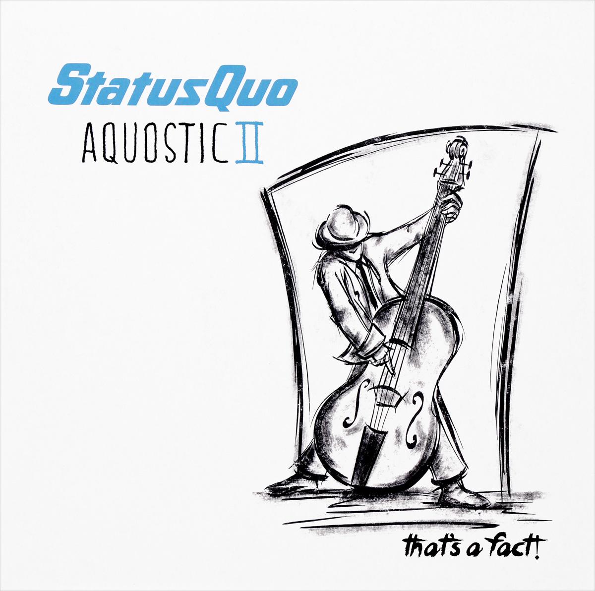 Status Quo Status Quo. Aquostic II. That's A Fact! (2 LP) кендрик ламар kendrick lamar damn 2 lp
