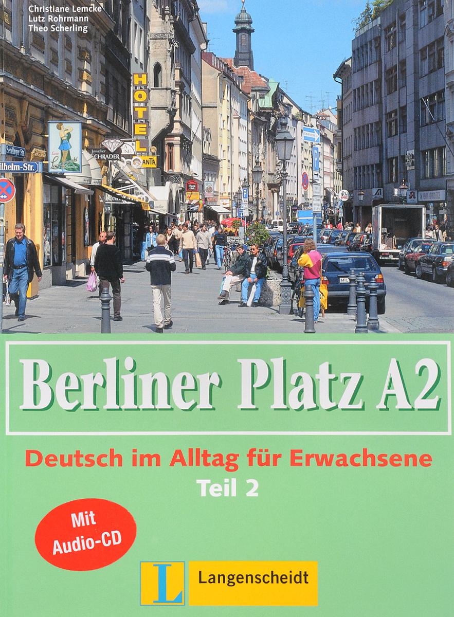 лучшая цена Berliner Platz A2: Deutsch im Alltag fur Erwachsene: Teil 2 (+ CD-ROM)