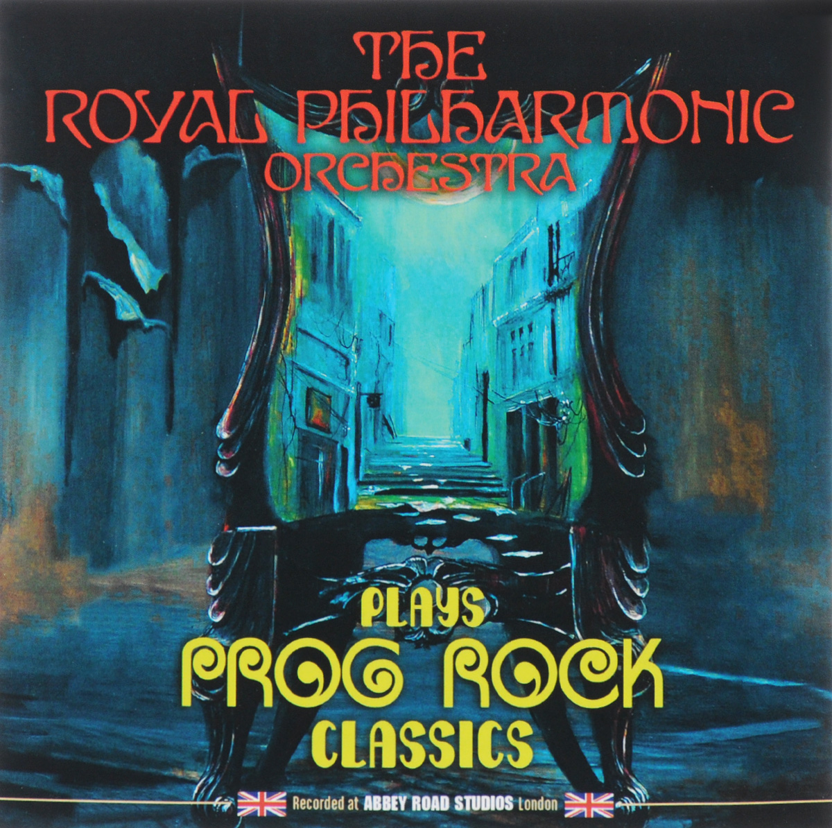 The Royal Philharmonic Orchestra Plays Prog Rock Classics. The Royal Philharmonic Orchestra,Ричард Харви,Тейс Ван Лиер,Патрик Мораз,Джимми Гринспун,Марк Фелтем