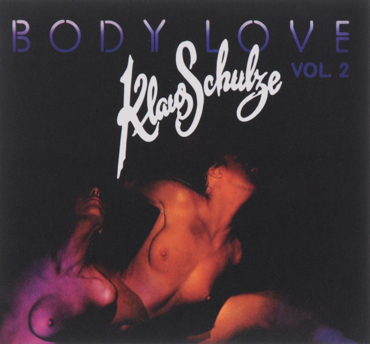 Клаус Шульце Klaus Schulze. Body Love. Vol. 2 клаус иоганн гробе klaus johann grobe spagat der liebe