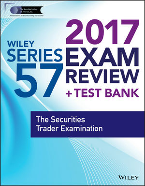 Wiley FINRA Series 57 Exam Review 2017 wiley wiley finra series 26 exam review 2017 the investment company and variable contracts products principal examination