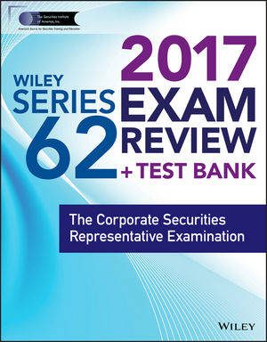Wiley FINRA Series 62 Exam Review 2017 wiley wiley finra series 63 exam review 2017 the uniform securities sate law examination