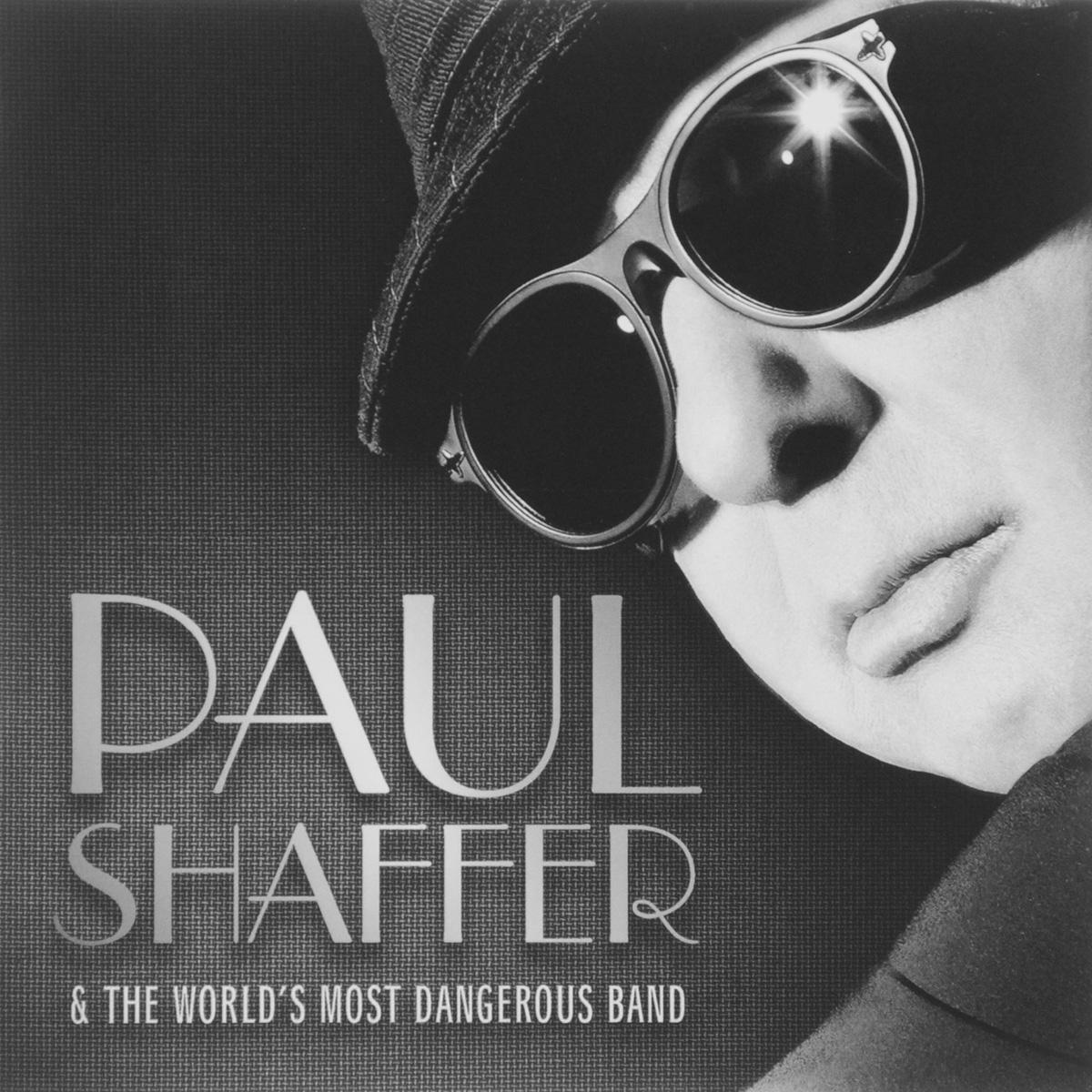 Пол Шаффер,The Worlds Most Dangerous Band Paul Shaffer, The Band. Shaffer &