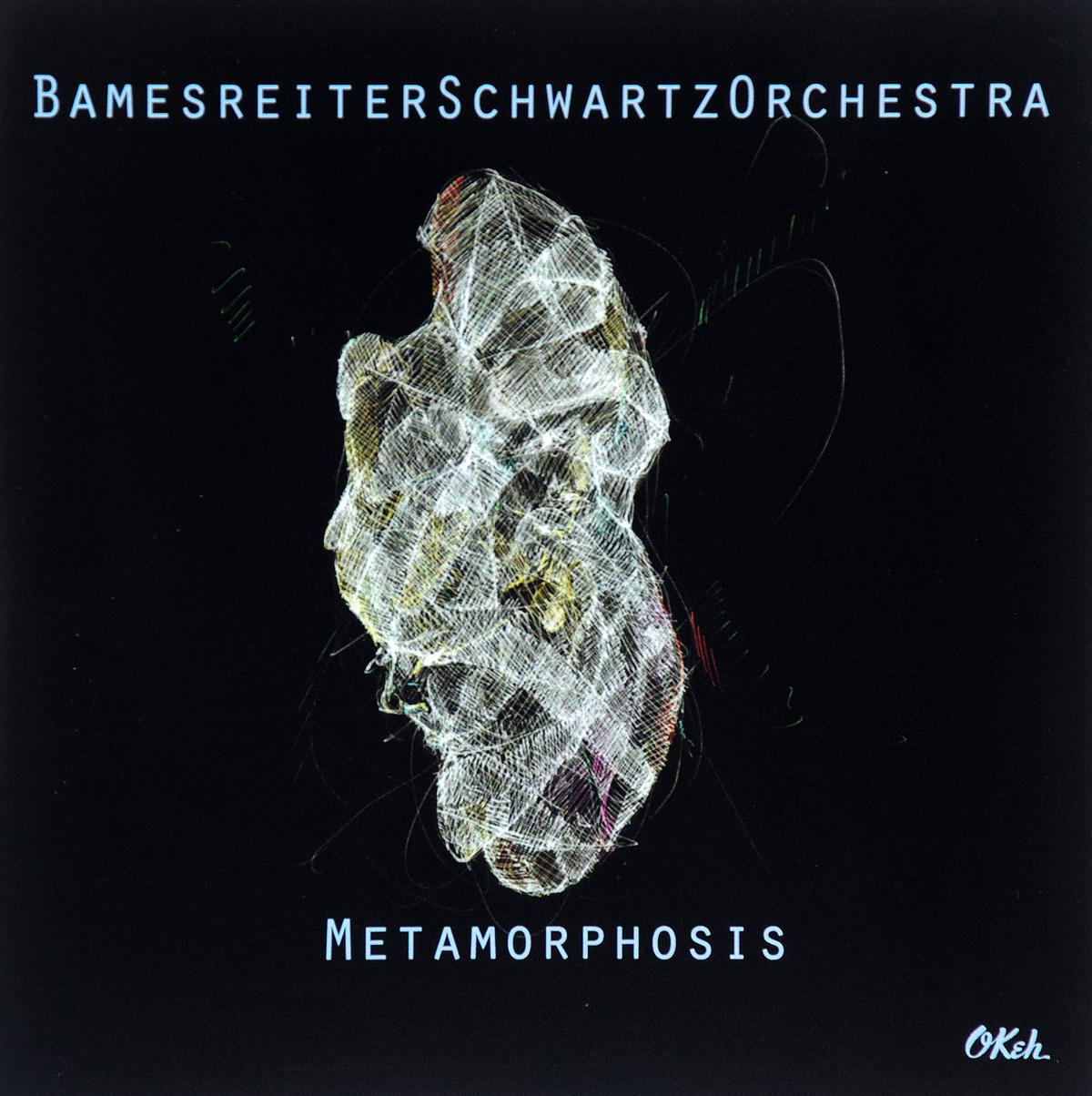 Bamesreiter Schwartz Orchestra Bamesreiter Schwartz Orchestra. Metamorphosis marian d schwartz sara barefield
