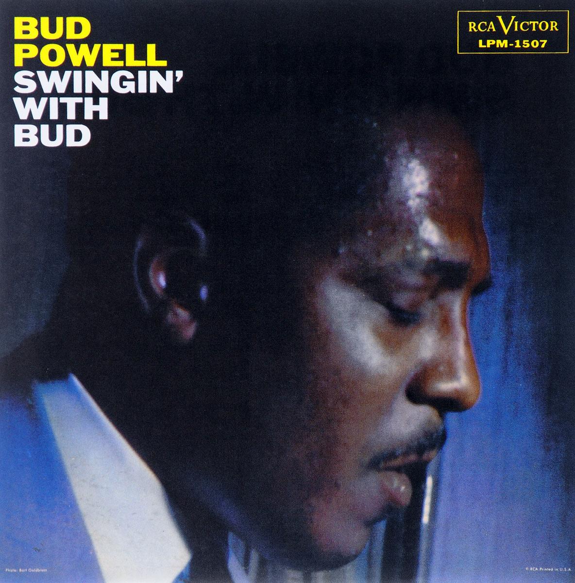 Бад Пауэлл Bud Powell. Swingin' With Bud кози пауэлл cozy powell tilt