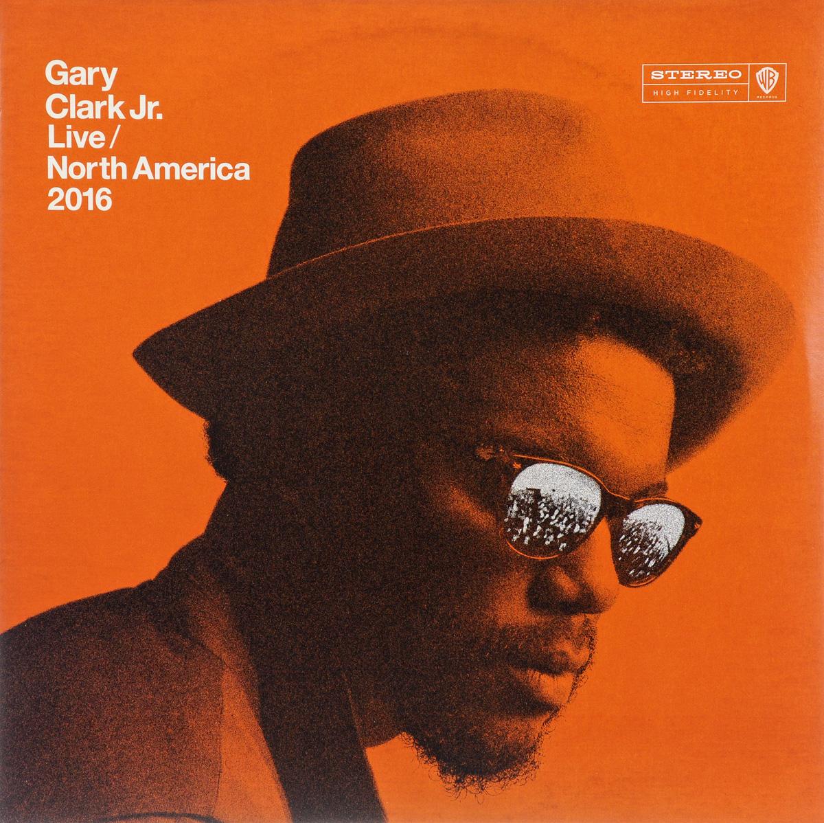 Гери Кларк Gary Clark Jr. Live / North America 2016 (2 LP) цена и фото