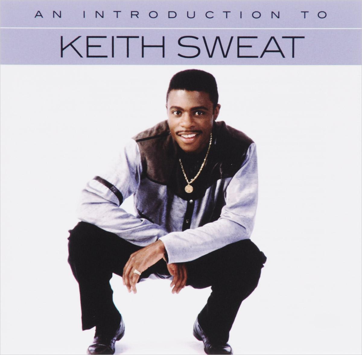 Кейт Свит,Джаки Макгхи,Асена Кэйг,Кат Клос Keith Sweat. An Introduction To Keith Sweat цена в Москве и Питере