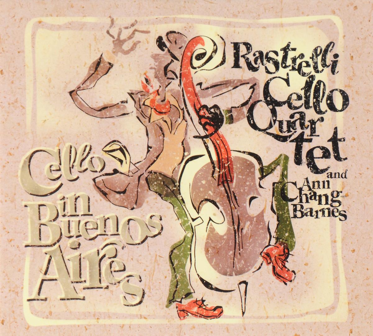 Rastrelli Cello Quartet Rastrelli Cello Quartet. Cello In Buenos Aires cuarteto de nos buenos aires