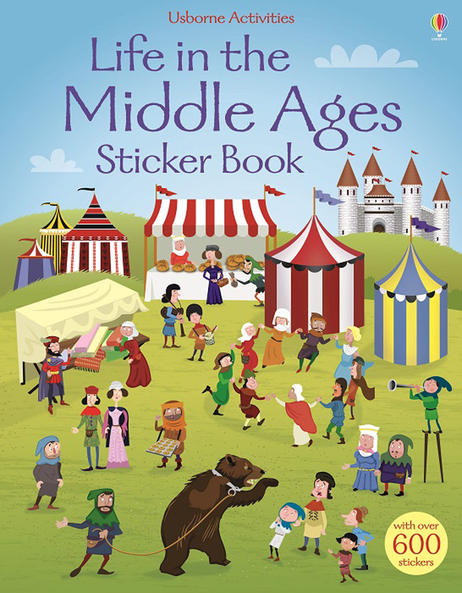 Life in the Middle Ages: Sticker Book everyday life in the muslim middle east