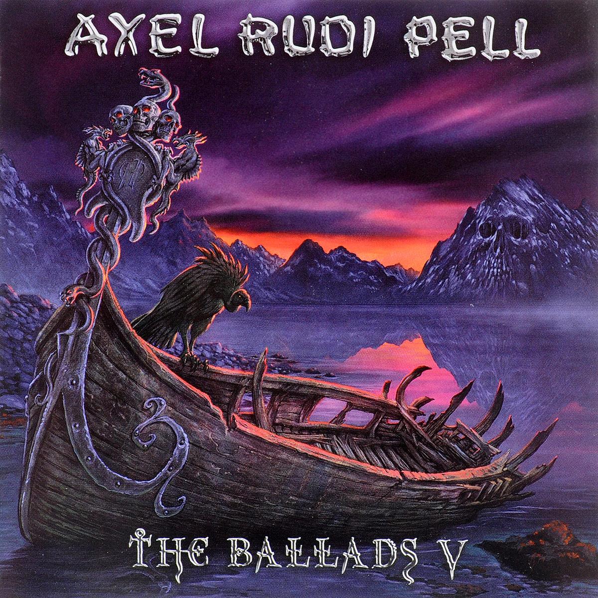Аксель Руди Пелл Axel Rudi Pell. The Ballads V