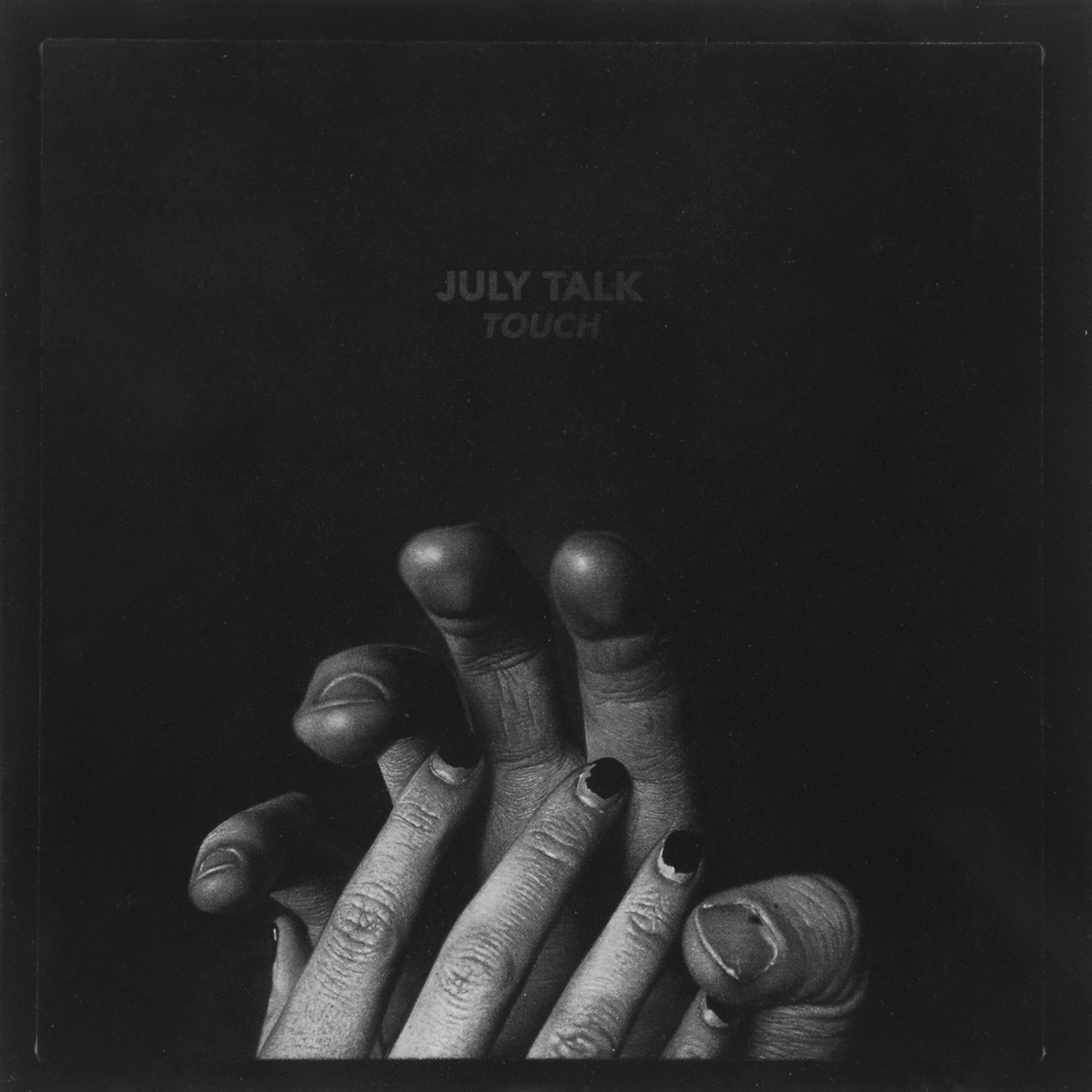 July Talk Talk. Touch