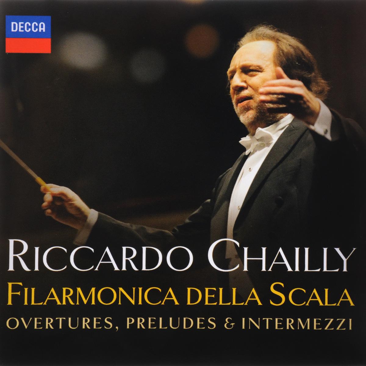 Риккардо Шайи,Filarmonica Della Scala Riccardo Chailly, Filarmonica Della Scala. Overtures, Preludes & Intermezzi все цены