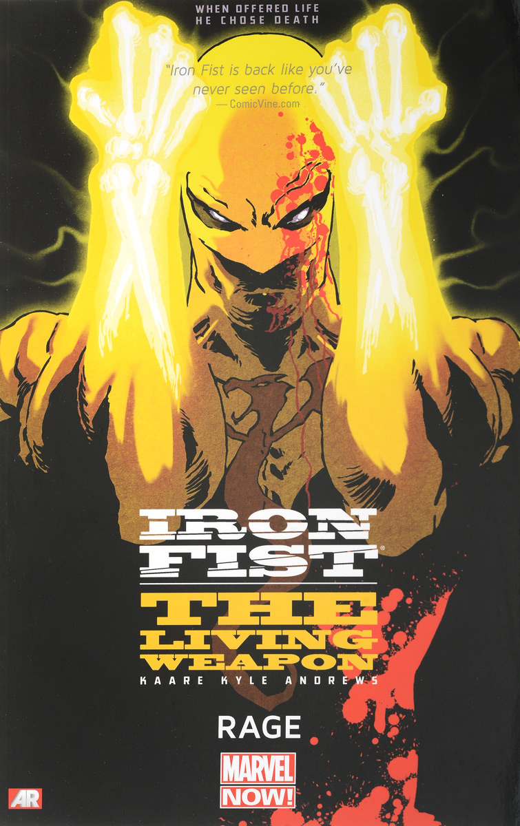 Iron Fist: The Living Weapon: Volume 1: Rage