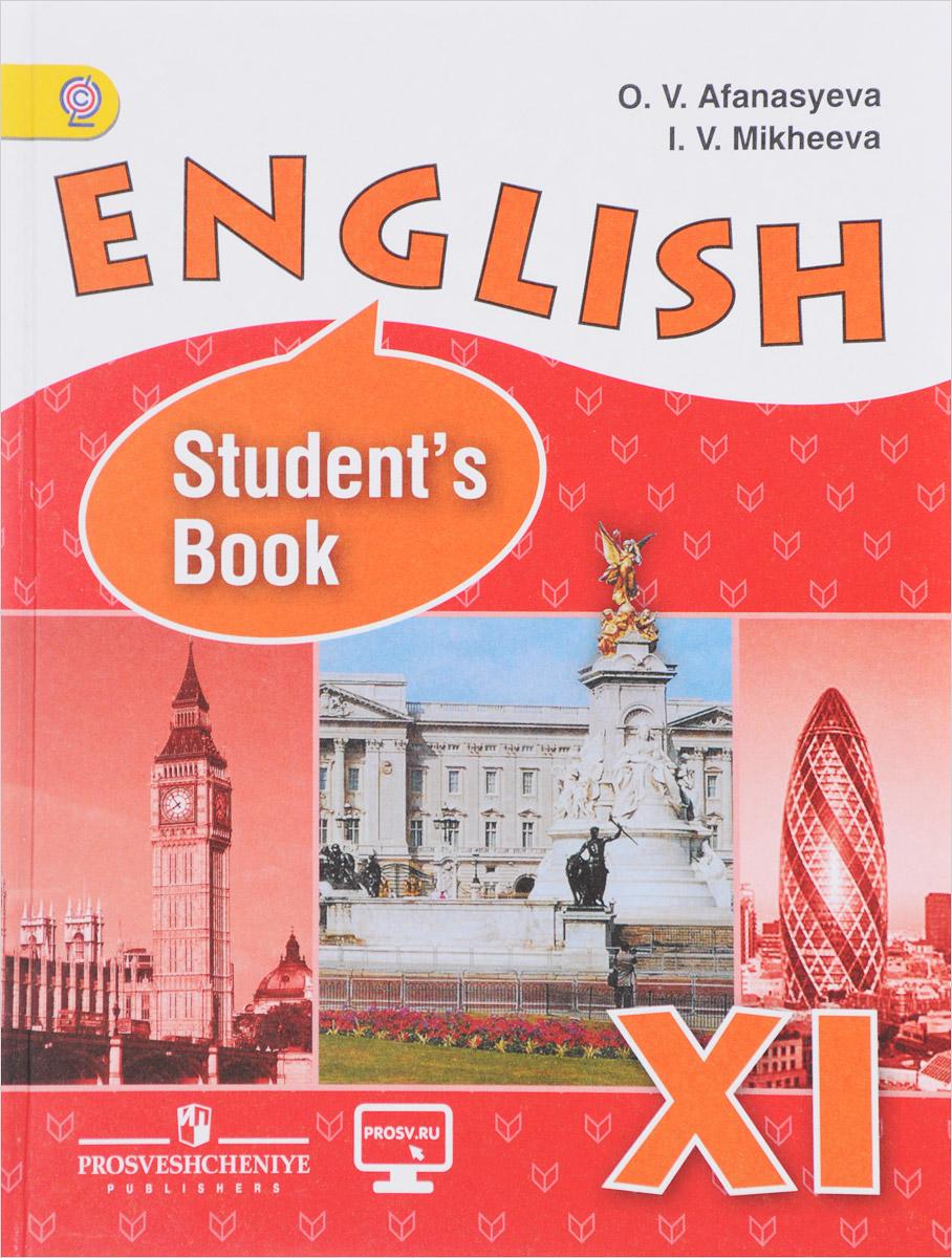 O. V. Afanasyeva, I. V. Mikheeva English 11: Student's Book / Английский язык. 11 класс. Учебник. Углубленный уровень