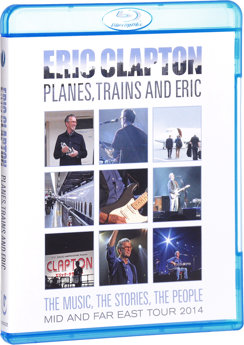 цена на Eric Clapton: Planes, Trains & Eric (Blu-ray)