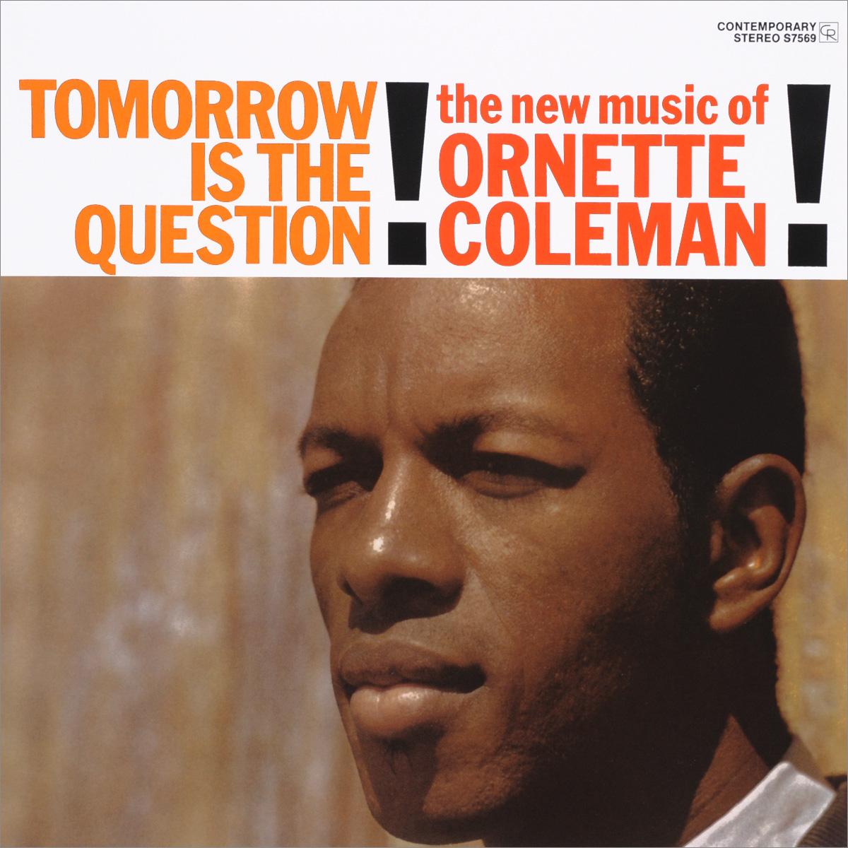 Орнэт Коулмен Ornette Coleman. Tomorrow Is The Question! (LP) цены онлайн
