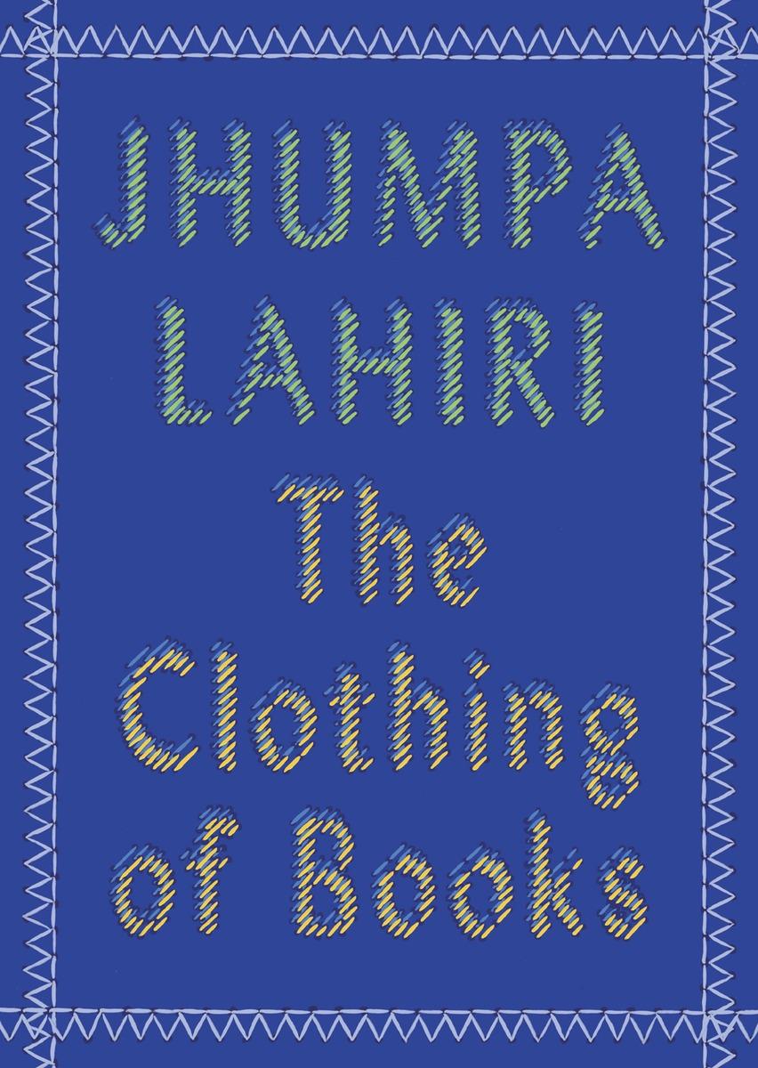 The Clothing of Books the clothing of books