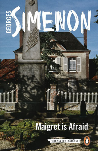 Maigret is Afraid maigret s failure