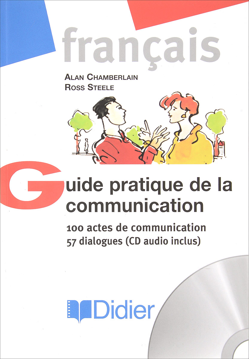 Guide pratique de la communication (+ CD-ROM)