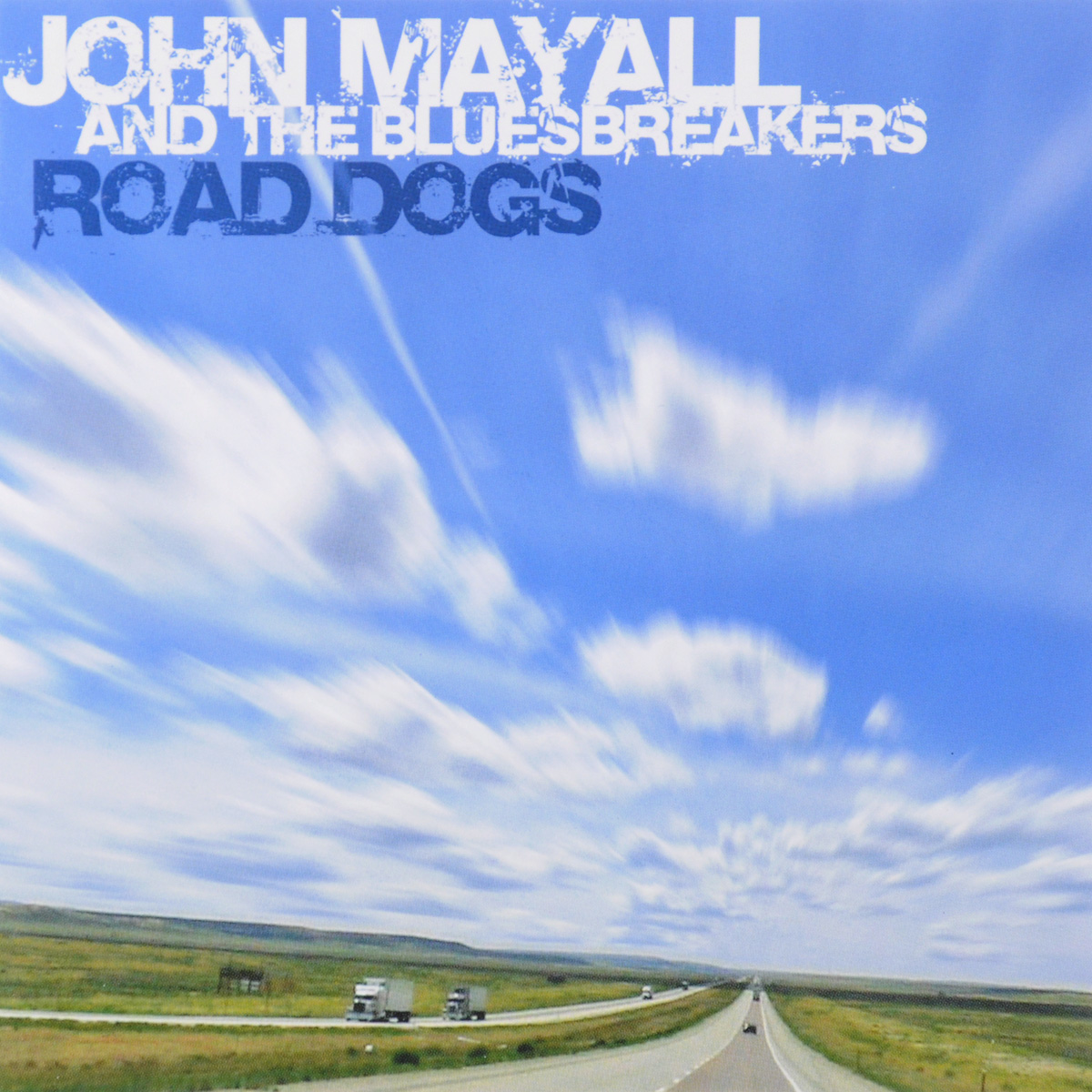 "John Mayall & The Bluesbreakers. Road Dogs. Джон Мэйолл,""The Bluesbreakers"""