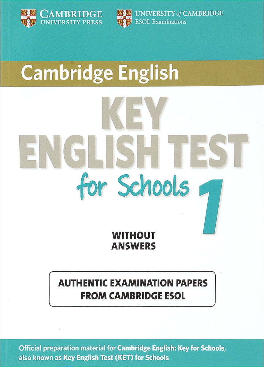 Key English Test for Schools 1: Examination Papers from University of Cambridge ESOL Examinations without Answers ket for schools direct workbook with answers