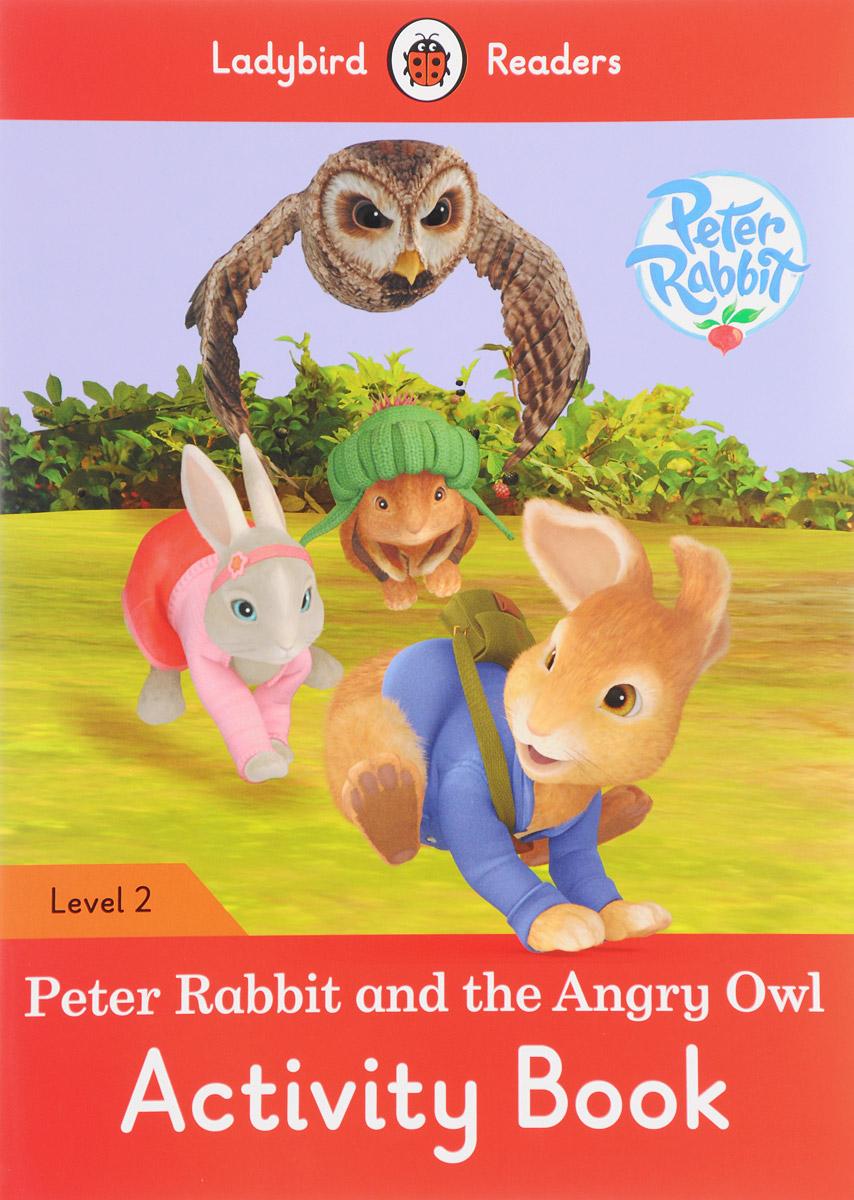 лучшая цена Peter Rabbit and the Angry Owl: Activity Book: Level 2