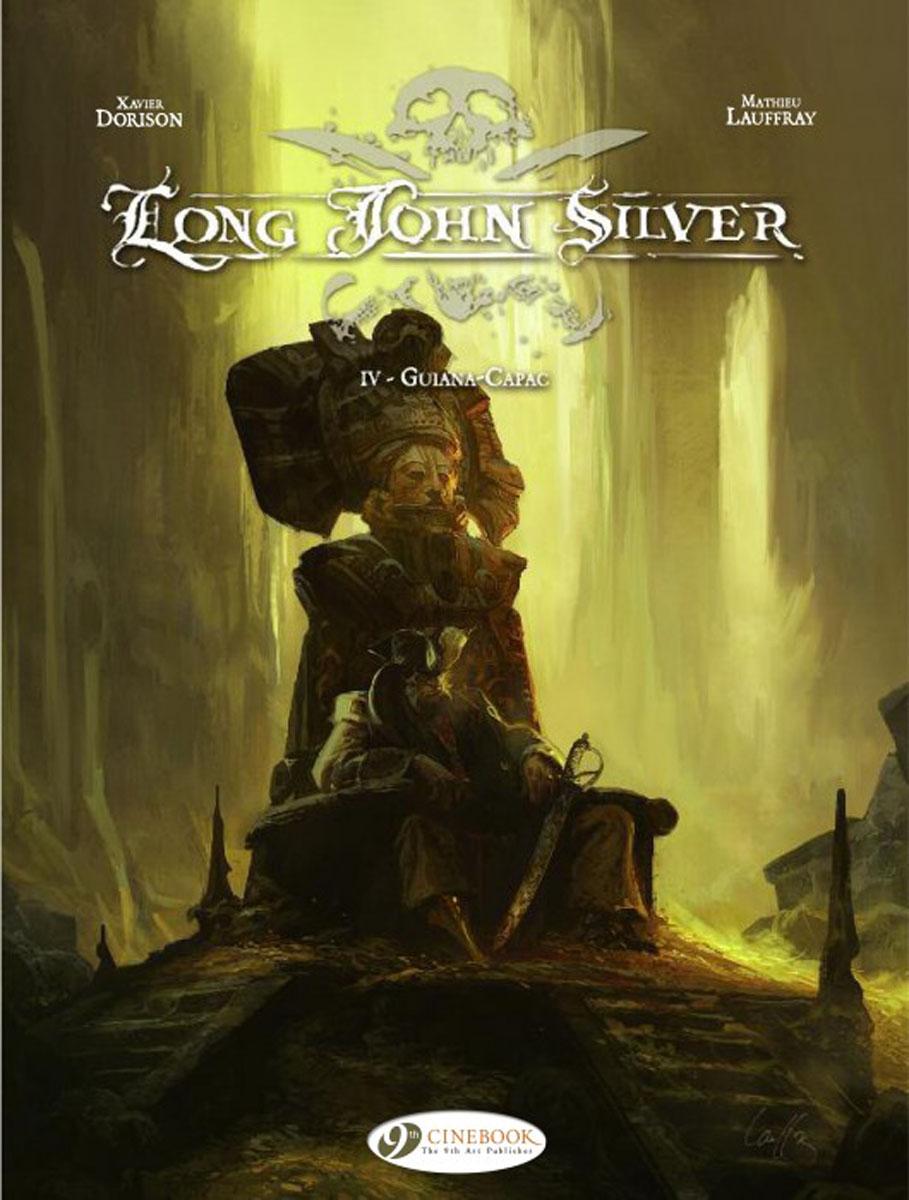 Long John Silver: Volume 4: Guiana-Capac Cinebook