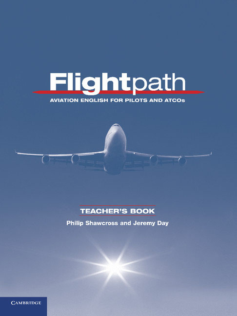 Flightpath: Aviation English for Pilots and ATCOs: Teacher's Book customise