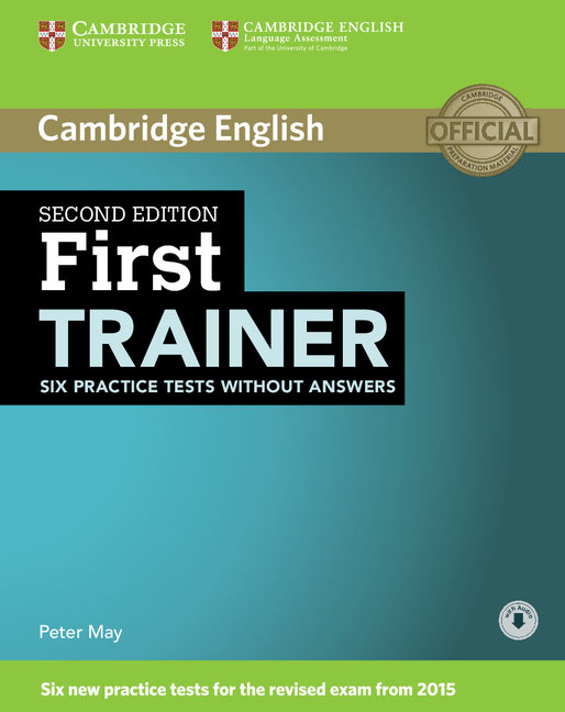 цена на First Trainer: Six Practice Tests without Answers with Audio