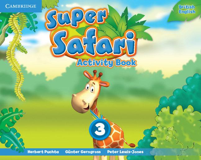 Super Safari: Level 3: Activity Book cambridge global english 3 activity book