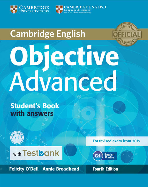 Objective Advanced Student's Book with Answers with CD-ROM with Testbank complete advanced student s book with answers with cd rom with testbank