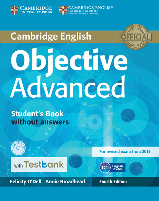 Cambridge English: Objective Advanced: Student's Book without Answers (+ CD-ROM) complete advanced student s book with answers with cd rom with testbank