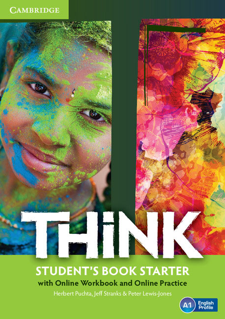 Think: Student's Book Starter with Online Workbook and Online Practice think 5 student s book with online workbook and online practice