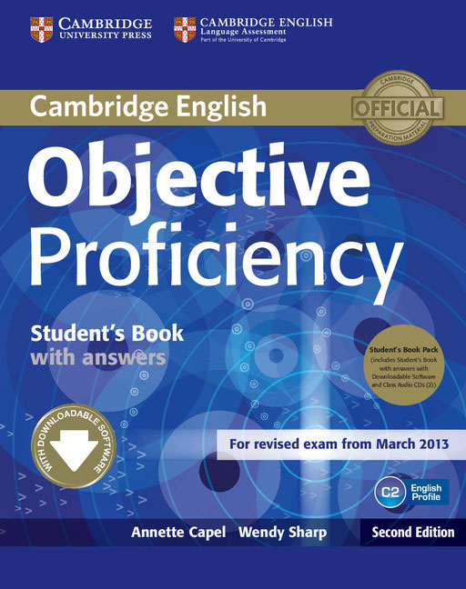 Objective Proficiency Student's Book Pack (Student's Book with Answers with Downloadable Software and Class Audio CDs (2)) placement and evaluation package interchange third edition passages second edition with audio cds