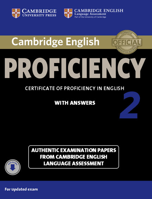 Cambridge English: Proficiency 2: Student's Book with Answers with Audio cambridge english first 1 without answers first certificate in english authentic examination papers from cambridge english language assessment