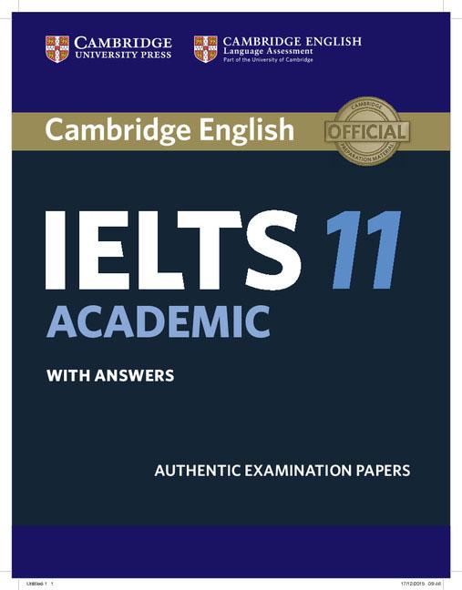 Cambridge IELTS 11 Academic Student's Book with Answers obee b spratt m mission ielts 1 general training sepplement academic teacher s book