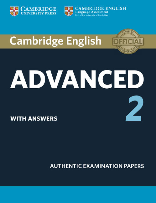 Cambridge English Advanced 2: Student's Book with Answers
