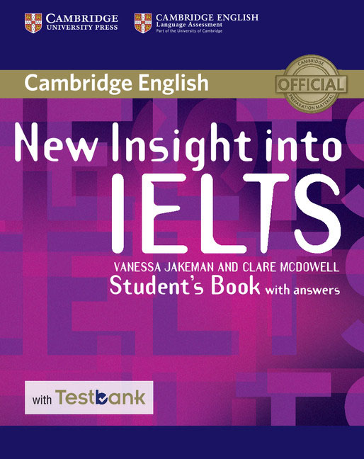 New Insight into IELTS Student's Book with Answers with Testbank new insight into ielts workbook pack audio cd