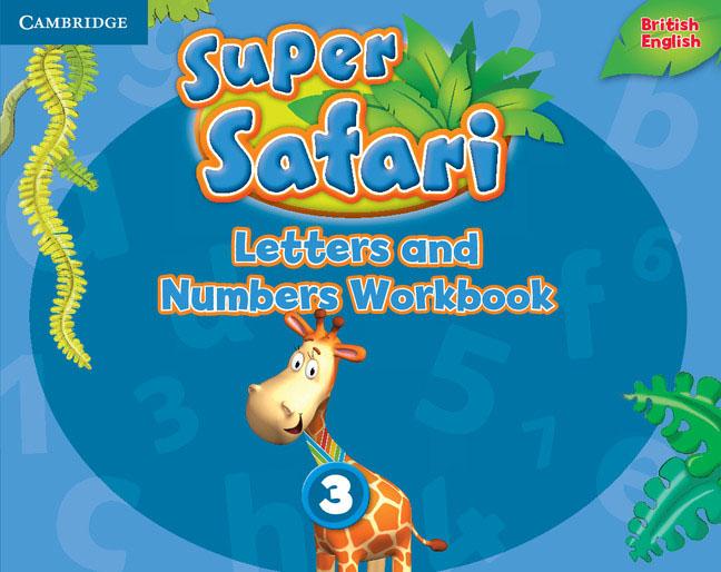 Super Safari Level 3: Letters and Numbers Workbook super safari level 2 flashcards