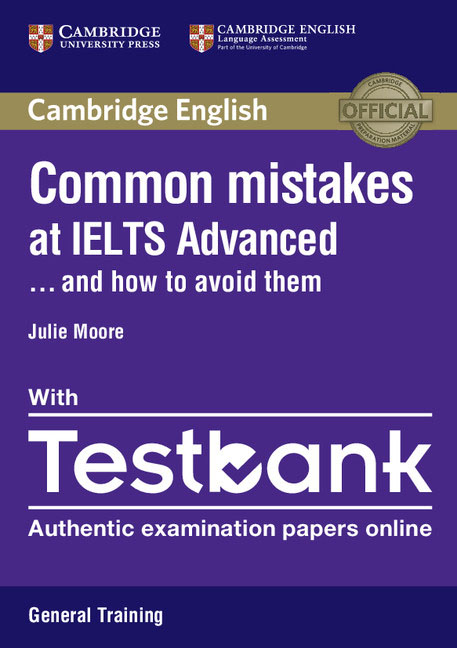 Common Mistakes at IELTS Advanced… and How to Avoid Them: Paperback with IELTS General Training Testbank official ielts practice materials 1 audio cd