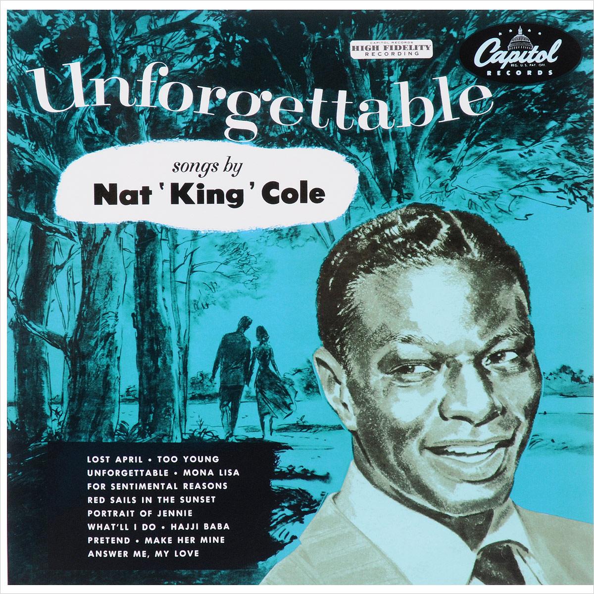 Нэт Кинг Коул Nat King Cole. Unforgettable (LP) nat king cole nat king cole the platinum collection 3 lp