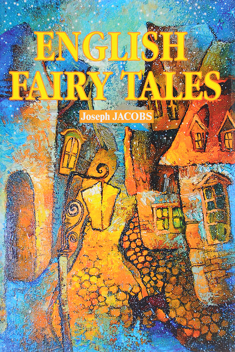 Joseph Jacobs English Fairy Tales