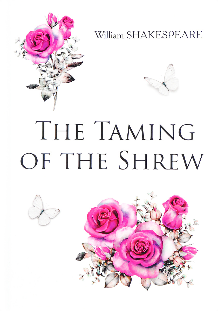 William Shakespeare The Taming of the Shrew